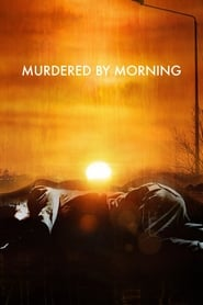 Murdered by Morning Saison 1