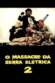 O Massacre da Serra Elétrica Parte 2