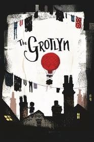 The Grotlyn 2005