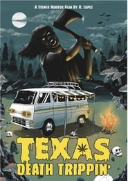 Texas Death Trippin' (2019)