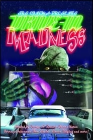 Drive-In Madness 1987