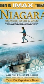 Niagara – Miracles Myths and Magic