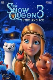 Poster The Snow Queen 3: Fire and Ice 2016