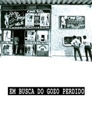 فيلم Em Busca do Gozo Perdido مترجم