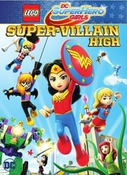 Lego DC Super Hero Girls: Escola de Super Vilãs 2018 - HD 720p Dublado