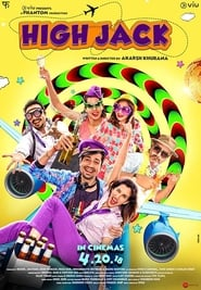 High Jack (2018) Hindi Full Movie Watch Online Free