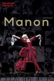 مشاهدة فيلم Manon – State Opera Hamburg 2021 مترجم أون لاين بجودة عالية