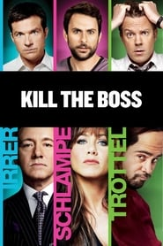 Kill the Boss [2011]