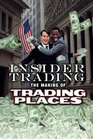 Regarder Insider Trading: The Making of 'Trading Places'