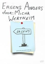 Micha Wertheim: Somewhere Else