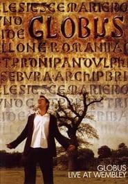 Globus: Live At Wembley