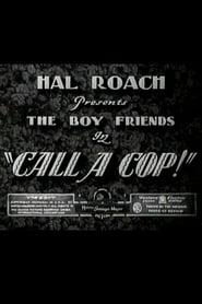 Call a Cop! 1931