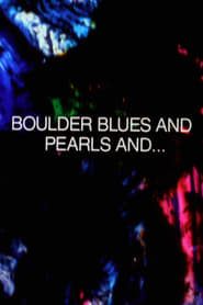 Boulder Blues and Pearls and… (1992)