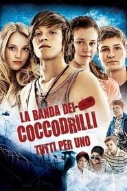 La banda dei coccodrilli - Tutti per uno