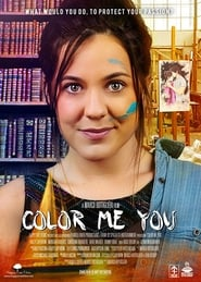 Color Me You (2017) Watch Online Free