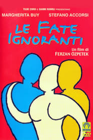 Le fate ignoranti (2001)