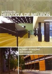 Architects Herzog and deMeuron: The Alchemy of Building & The Tate Modern (2001) Online Cały Film Zalukaj Cda
