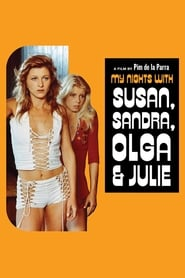 My Nights with Susan, Sandra, Olga & Julie (1975)