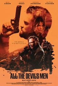 All the Devil's Men (2018) Watch Online Free