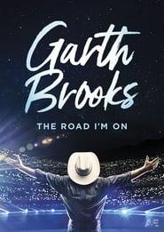 Garth Brooks: The Road I'm On 2019