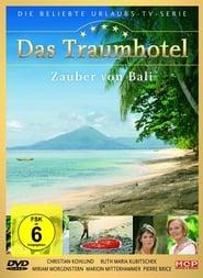 Das Traumhotel: Zauber von Bali