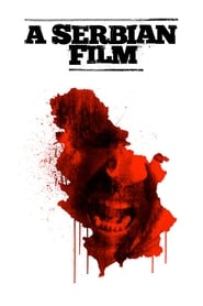 A Serbian Film (1999)