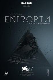 Recoding Entropia