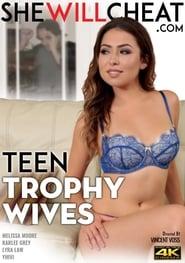 Teen Trophy Wives