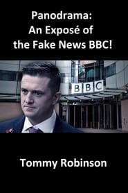 Panodrama – An Exposé of the Fake News BBC! (2019)