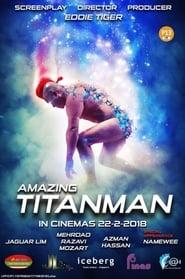 مشاهدة فيلم Amazing Titanman مترجم