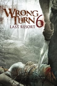Image Wrong Turn 6: Last Resort (2014)