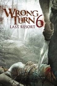 Poster Wrong Turn 6: Last Resort 2014
