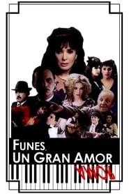 Watch Funes, un gran amor 1993 Free Online