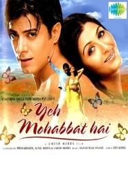 Yeh Mohabbat Hai (2002) Hindi Full Movie Watch Online