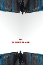 The Sleepwalker (2019)