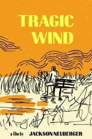Tragic Wind