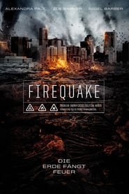 Firequake – Die Erde fängt Feuer [2014]