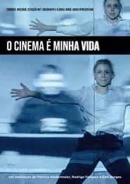 O Cinema é Minha Vida (2021)