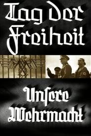 Tag der Freiheit! - Unsere Wehrmacht