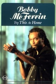 Bobby McFerrin: Try This at Home 2005