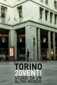 Torino 20venti – Storie da un altro mondo
