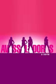 Avassaladoras: A Série 2006