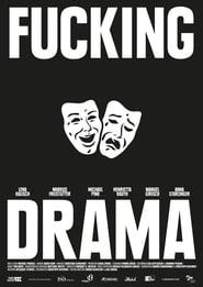 Poster Fucking Drama 2017