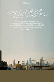 Can't Nobody Else Love You (2018)