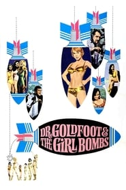 Dr. Goldfoot and the Girl Bombs (1966)