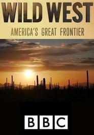 Wild West: America's Great Frontier 2016