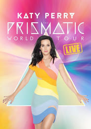 Katy Perry - The Prismatic World Tour Live