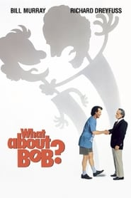 Poster for What About Bob?
