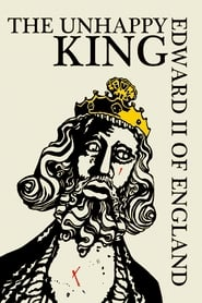 Edward II of England: The Unhappy King