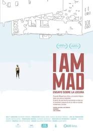 I am Mad movie